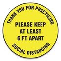 "Slip-Gard Floor Signs, 17"" Circle,""Thank You For Practicing Social Distancing Please Keep At Least 6 ft Apart"", Yellow, 25/PK"