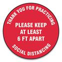 "Slip-Gard Floor Signs, 12"" Circle, ""Thank You For Practicing Social Distancing Please Keep At Least 6 ft Apart"", Red, 25/Pack"