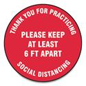 "Slip-Gard Floor Signs, 17"" Circle, ""Thank You For Practicing Social Distancing Please Keep At Least 6 ft Apart"", Red, 25/Pack"